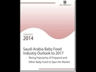 Saudi Arabia Baby Food Market Research Report