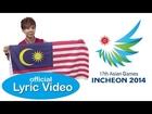 JIN 薛炳进《跨越》-「第17届亚洲运动会 17th Asian Games INCHEON 2014」为大马选手打气之歌【官方歌词版 MV】