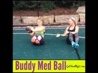 Buddy Medicine Ball Workout