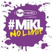 L'intégrale du 6 mai 2014 - #Mikl No Limit Fun Radio