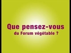 Que pensez-vous du Forum végétable ?