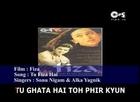 Tu Fiza Hai - Bollywood Sing Along - Fiza - Sonu Nigam