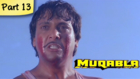 Muqabla - Part 13 of 13 - Hit Bollywood Blockbuster Romantic Action Movie - Govinda, Karisma Kapoor