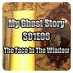 My Ghost Story S01E06 - The Face In The Window